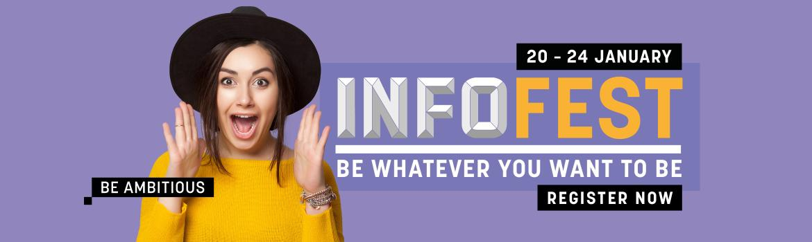 InfoFest 2020 - information sessions, help with enrolment