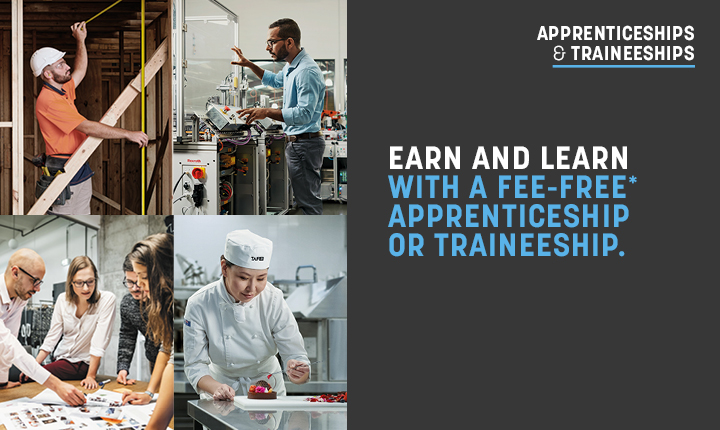 Fee-free* Apprenticeships and Traineeships