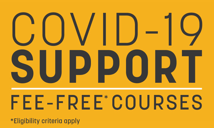 COVID-19 Support - Fee-Free Short Courses